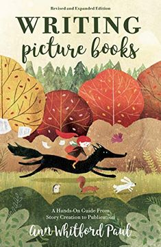 portada Writing Picture Books Revised and Expanded Edition: A Hands-On Guide From Story Creation to Publication (libro en inglés)