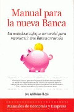 portada Manual Para La Nueva Banca (Economía)