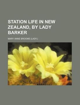 portada station life in new zealand, by lady barker
