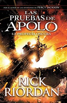 portada Las Pruebas de Apolo, Libro 2: La Profecía Oscura: (Spanish-Language ed of: The Trials of Apollo, Book Two: The Dark Prophecy) (Las Pruebas de Apolo