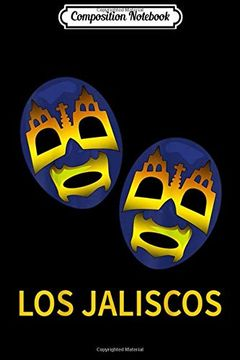 portada Composition Notebook: Lucha Libre los Jaliscos tag Team  Journal (libro en Inglés)