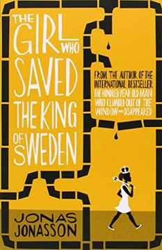 portada The Girl Who Saved the King of Sweden