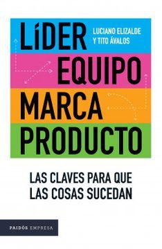 portada Lider Equipo Marca Producto las Claves Para que las Cosas Sucedan