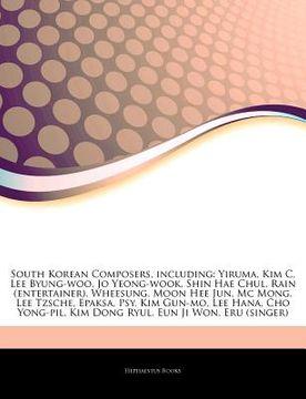 portada articles on south korean composers, including: yiruma, kim c, lee byung-woo, jo yeong-wook, shin hae chul, rain (entertainer), wheesung, moon hee jun,