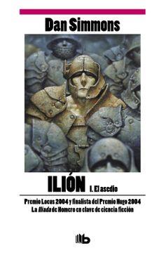 portada El Asedio (Ilion Vol. I): 1 (b de Bolsillo)
