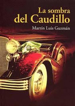 portada La Sombra del Caudillo / 2 ed.