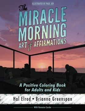 portada The Miracle Morning art of Affirmations: A Positive Coloring Book for Adults and Kids