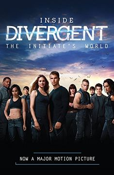 portada Inside Divergent: The Initiate's World (Divergent Series) (libro en Inglés)