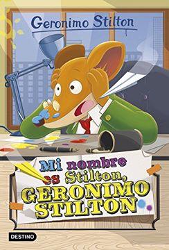 portada Mi Nombre es Stilton, Geronimo Stilton
