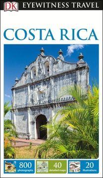 portada Dk Eyewitness Travel Guide Costa Rica [Flexibound] Howard Hughes (libro en inglés)