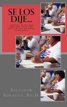 portada Se los Dije.    Antología de Artículos Publicados Desde 1997, Acerca de por qué Fallan las Encuestas