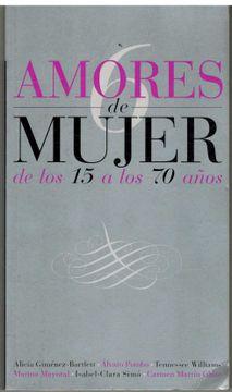 portada 6 AMORES DE MUJER DE LOS 15 A LOS 70 AÃ'OS