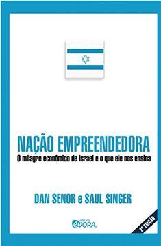 portada Nação Empreendedora o Milagre Econômico de Israel e o que Ele nos Ensina (Em Portuguese do Brasil)