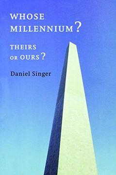 portada Whose Millennium? Theirs or Ours? (libro en Inglés)