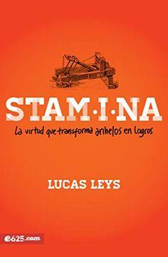 portada Stamina: La Virtud que Transforma Anhelos en Logros