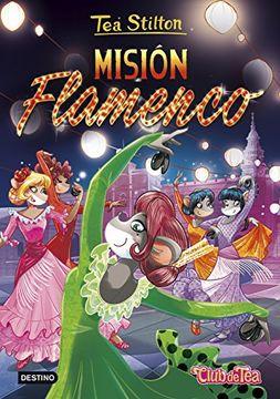 portada Misión Flamenco: Tea Stilton 16