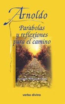portada Arnoldo: Parábolas y reflexiones para el camino