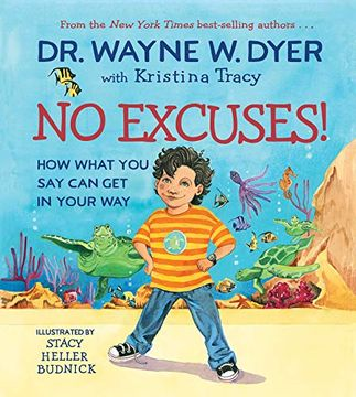 portada No Excuses!  How What you say can get in Your way (libro en Inglés)
