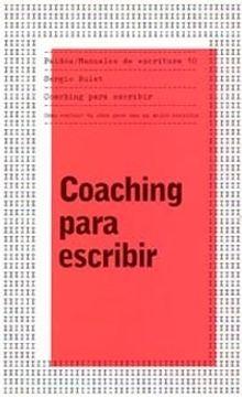 portada coaching para escribir/ coaching for writers,como evaluar tu obra para ser un mejor escritor/how to evaluate your work to be a better writer