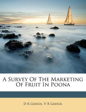 portada a survey of the marketing of fruit in poona