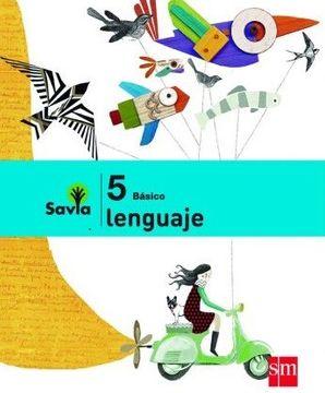 portada Set Lenguaje 5° Básico (Proyecto Savia) (Sm)