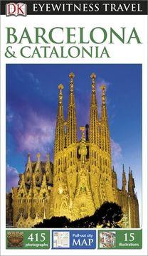 portada DK Eyewitness Travel Guide: Barcelona & Catalonia (Eyewitness Travel Guides)