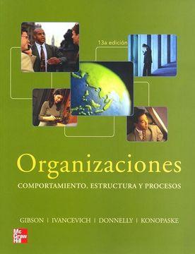 portada Organizaciones Comportamiento Estructura y Procesos 13Ed