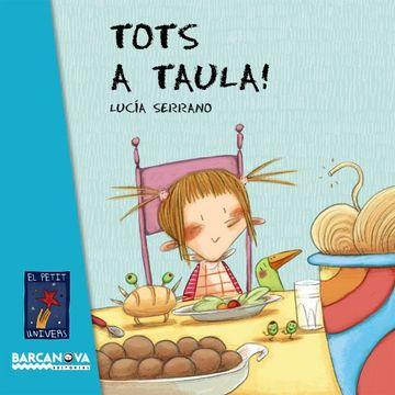 portada Tots a taula! (Llibres Infantils I Juvenils - El Petit Univers)