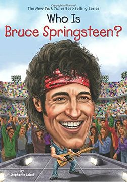 portada Who is Bruce Springsteen? (Who Was? ) (libro en Inglés)