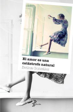 portada El Amor es una Catástrofe Natural