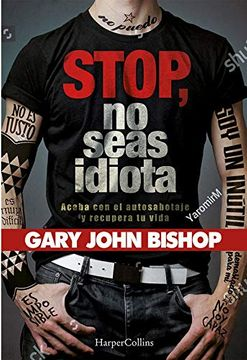 portada Stop no Seas Idiota (Harpercollins)