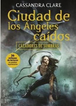 portada Ciudad de los Ángeles Caídos. Cazadores de Sombras 4.