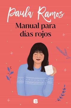 portada Manual Para Días Rojos (Ediciones b)
