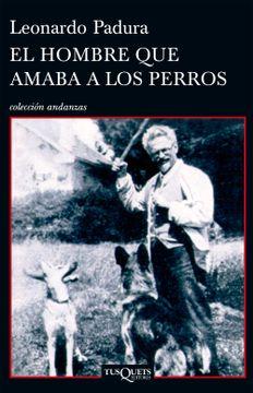 portada El Hombre que Amaba a los Perros