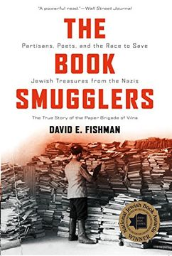 portada The Book Smugglers: Partisans, Poets, and the Race to Save Jewish Treasures From the Nazis (libro en inglés)