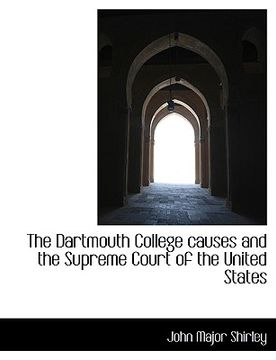 portada the dartmouth college causes and the supreme court of the united states