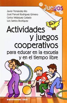 portada Actividades y juegos cooperativos para educar en la escuela y en el tiempo libre
