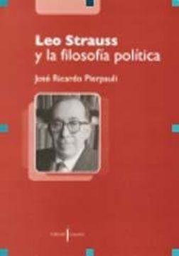 portada LEO STRAUSS Y LA FILOSOFIA POLITICA (Spanish Edition)