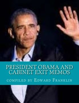portada President Obama and Cabinet Exit Memos: Our Record of Progress and the Work Ahead