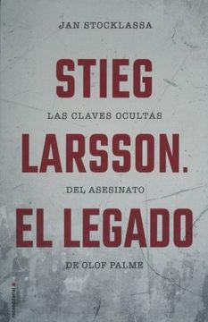 portada Stieg Larsson el Legado