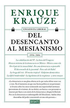 portada Del Desencanto al Mesianismo (1996-2006)
