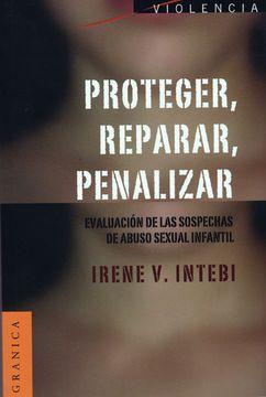 portada Proteger, Reparar, Penalizar