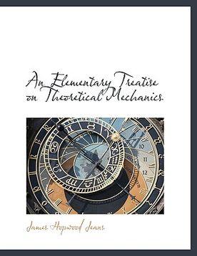portada an elementary treatise on theoretical mechanics