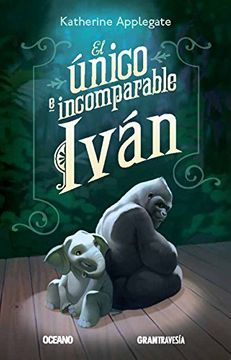 portada El Unico E Incomparable Ivan