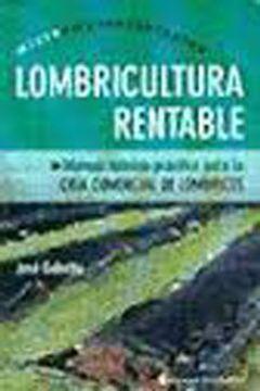 portada Lombricultura Rentable. Manual Teorico - Practico Para la Cria Comercial de Lombrices