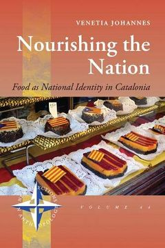 portada Nourishing the Nation: Food as National Identity in Catalonia (New Directions in Anthropology) (libro en Inglés)