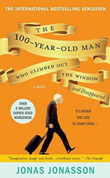 portada The 100-Year-Old man who Climbed out the Window and Disappeared (libro en Inglés)