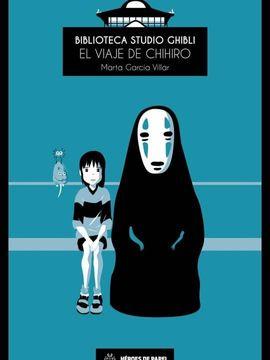 portada Biblioteca Studio Ghibli: El Viaje de Chihiro