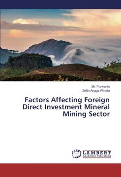 portada Factors Affecting Foreign Direct Investment Mineral Mining Sector