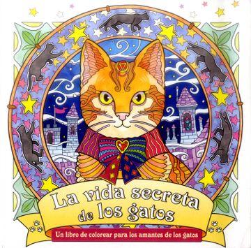 portada La Vida Secreta de los Gatos